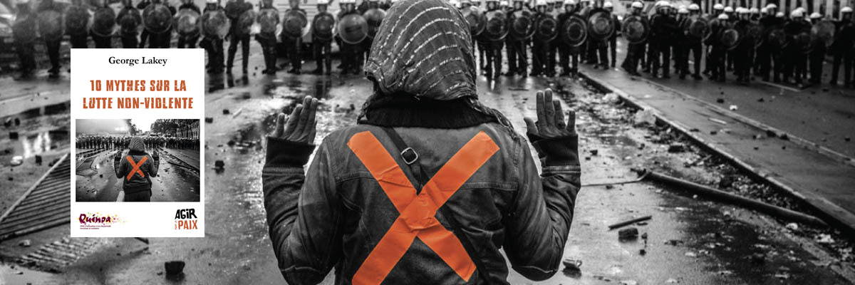 Permalink to: 10 mythes sur la lutte non-violente